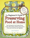 The Beginner's Guide to Preserving Food at Home [Pdf/ePub] eBook