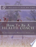 How to Be a Health Coach