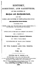 History, Directory, and Gazetteer, of the Counties of Durham ...