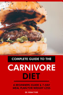 Complete Guide to the Carnivore Diet