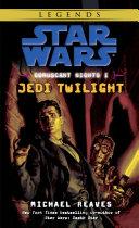 Jedi Twilight  Star Wars Legends  Coruscant Nights  Book I