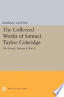 The Collected Works Of Samuel Taylor Coleridge Volume 4 Part I
