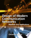 Design of Modern Communication Networks Book