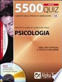 Cinquemilacinquecento quiz. Anno accademico 2009-2010. Per le prove di ammissione a: psicologia. Con CD-ROM