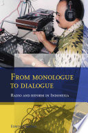 From Monologue to Dialogue Radio and Reform in Indonesia