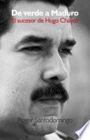 De verde a Maduro