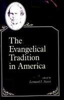 The Evangelical Tradition in America Book