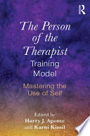 The Person of the Therapist Training Model