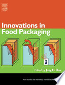 """Innovations in Food Packaging"" by Jung H. Han"