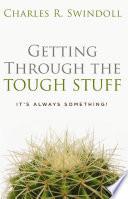 Getting Through the Tough Stuff Book