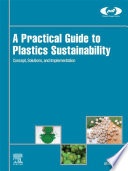 A Practical Guide to Plastics Sustainability Book