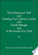 The Professional Chef and Creating Your Culinary Career and Garde Manger and In the Hands of a Chef Set