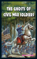 The Ghosts of Civil War Soldiers