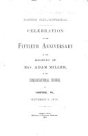 Celebration of the Fiftieth Anniversary of the Ministry of Rev  Adam Miller