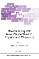 Molecular Liquids  New Perspectives in Physics and Chemistry