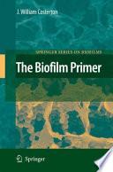The Biofilm Primer Book PDF