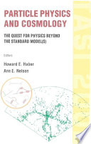 Particle Physics And Cosmology Book
