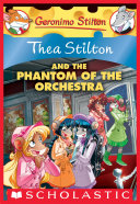The Phantom of the Orchestra (Thea Stilton #29)