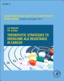 Therapeutic Strategies to Overcome ALK Resistance in Cancer Book