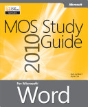 MOS 2010 Study Guide for Microsoft® Word