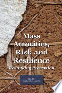 Mass Atrocities Risk And Resilience