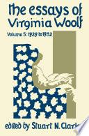 The Essays Of Virginia Woolf Volume 5