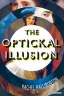 The Optickal Illusion: A Novel