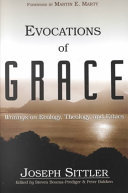 Evocations of Grace: The Writings of Joseph Sittler on ...