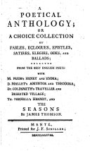 A poetical anthology or a choice collection of fables, eclogues, epistles, satires, elegies, odes , and ballads