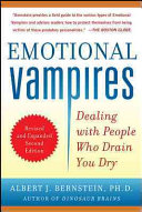 Emotional Vampires  Dealing with People Who Drain You Dry  Revised and Expanded 2nd Edition Book