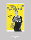 Welcome to paradise now go to hell a true story of violence welcome to paradise now go to hell a true story of violence corruption chas smith no preview available 2016 fandeluxe PDF