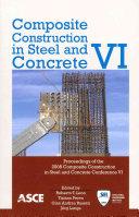 Composite Construction in Steel and Concrete VI