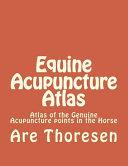 Equine Acupuncture Atlas Book PDF