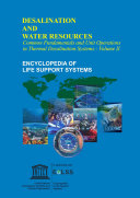 COMMON FUNDAMENTALS AND UNIT OPERATIONS IN THERMAL DESALINATION SYSTEMS   Volume II