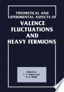 Theoretical And Experimental Aspects Of Valence Fluctuations And Heavy Fermions Book PDF