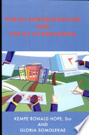 Public Administration And Policy In Botswana Book PDF