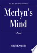 Merlyn s Mind