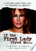 If The First Lady Hired Me A Private Eye S Tell All On Cheating In America
