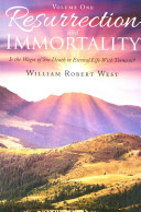 Resurrection And Immortality