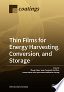 Thin Films for Energy Harvesting, Conversion, and Storage