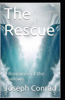 The Rescue  A Romance of the Shallows Annotated Book