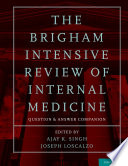 The Brigham Intensive Review Of Internal Medicine Question And Answer Companion Book PDF