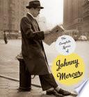 The Complete Lyrics of Johnny Mercer