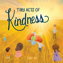 Tiny Acts of Kindness