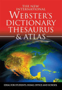Webster's Dictionary, Thesaurus, & Atlas: 2014 Edition