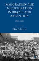 Immigration and Acculturation in Brazil and Argentina [Pdf/ePub] eBook