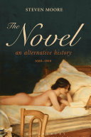 The Novel: An Alternative History, 1600-1800 Pdf/ePub eBook