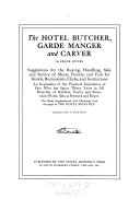 The Hotel Butcher  Garde Manager and Carver Book PDF