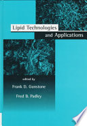 """Lipid Technologies and Applications"" by Frank D. Gunstone, Fred B. Padley"