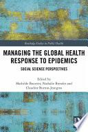 Managing The Global Health Response To Epidemics
